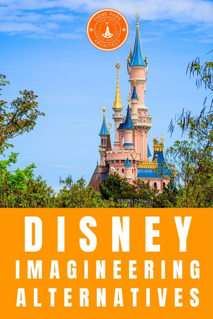 Disney Imagineering Alternatives