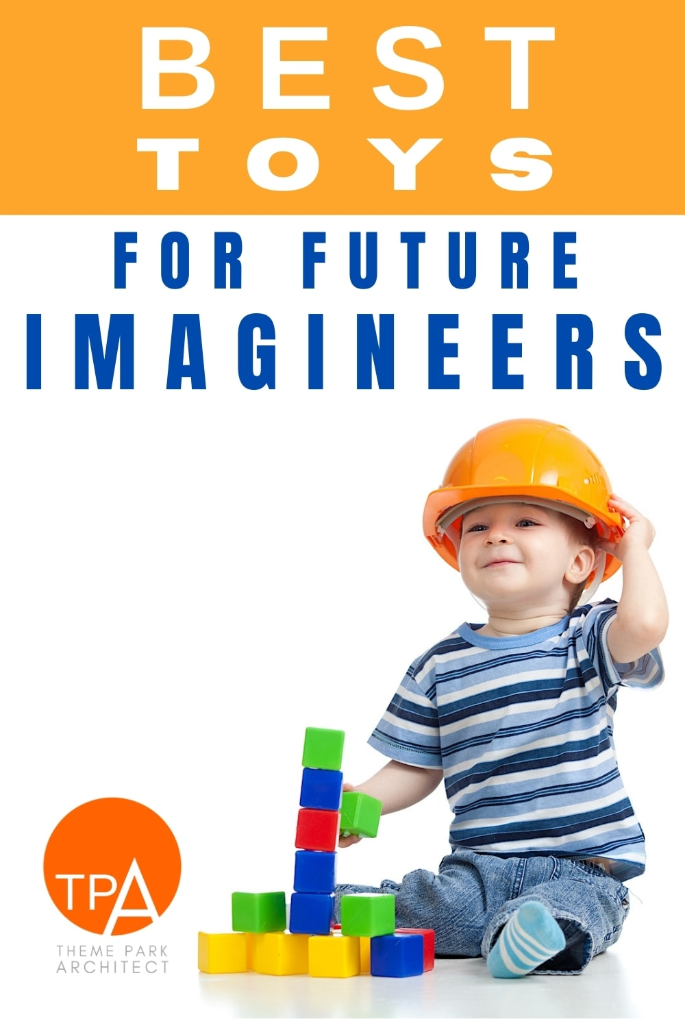 Best Toys For Future Imagineers