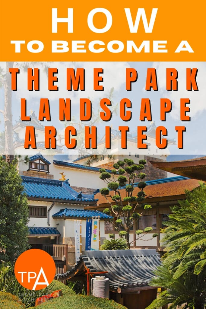 How To Become A Theme Park Landscape Architect